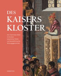 Des Kaisers Kloster von Fiedler,  Uwe, Thiele,  Stefan