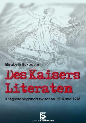 Des Kaisers Literaten von Buxbaum,  Elisabeth