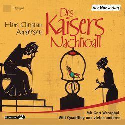 Des Kaisers Nachtigall von Andersen,  Hans Christian, Pan,  Ingrid, Quadflieg,  Will, Stamm,  Heinz-Günter, Westphal,  Gert
