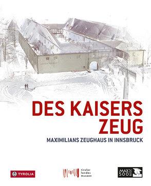 Des Kaisers Zeug von Meighörner,  Wolfgang, Sporer-Heis,  Claudia