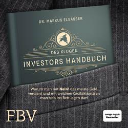 Des klugen Investors Handbuch von Elsässer,  Markus, Wolter,  Peter