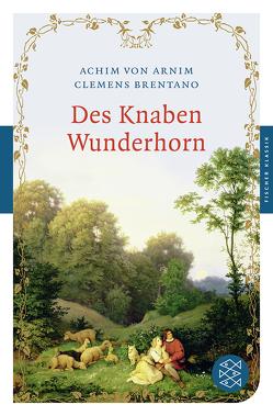 Des Knaben Wunderhorn von Arnim,  Achim von, Brentano,  Clemens