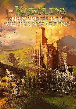 Des Kobolds Handbuch der Welterschaffung von Baur,  Wolfgang