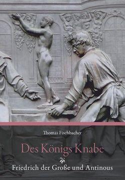 Des Königs Knabe von Fischbacher,  Thomas