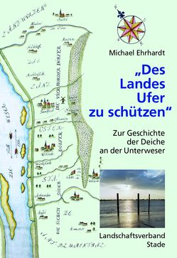 """""""Des Landes Ufer zu schützen"""" von Ehrhardt,  Michael"""