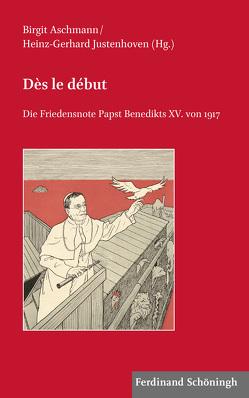 Dès le début von Aschmann,  Birgit, Justenhoven,  Heinz-Gerhard