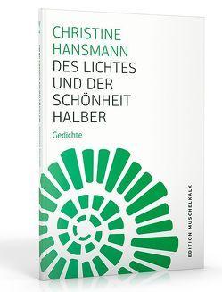 Des Lichtes und der Schönheit halber von Hansmann,  Christine, Schinkel,  André