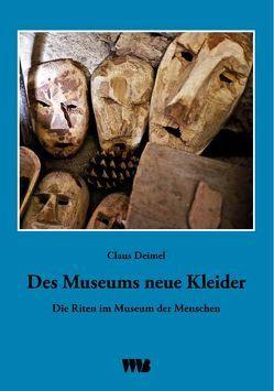 Des Museums neue Kleider von Deimel,  Claus