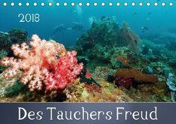 Des Tauchers Freud (Tischkalender 2018 DIN A5 quer) von Schumann,  Bianca