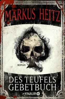 Des Teufels Gebetbuch von Heitz,  Markus