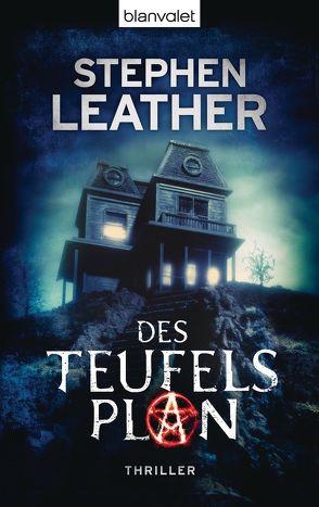 Des Teufels Plan von Leather,  Stephen, Ostrop,  Barbara