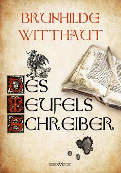 Des Teufels Schreiber von Witthaut,  Brunhilde
