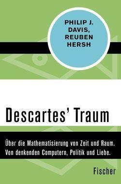 Descartes Traum von Davis,  Philip J., Hersh,  Reuben, Volkert,  Klaus