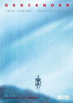 Descender. Band 5 von Lemire,  Jeff, Nguyen,  Dustin