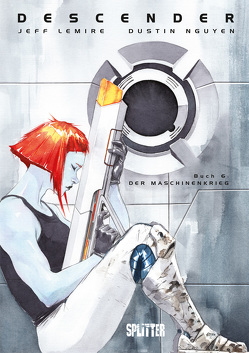 Descender. Band 6 von Lemire,  Jeff, Nguyen,  Dustin