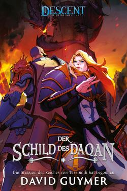Descent – Die Reise ins Dunkel: Der Schild des Daqan von Aust,  Katrin, Guymer,  David