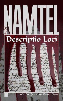 Descriptio Loci von Namtel,  Rudy