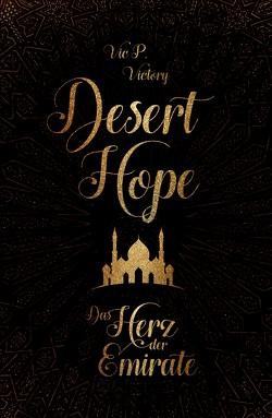 Desert Hope von Vic P.,  Victory