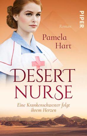 Desert Nurse – Eine Krankenschwester folgt ihrem Herzen von Hart,  Pamela, Keller,  Susanne