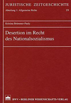 Desertion im Recht des Nationalsozialismus von Brümmer-Pauly,  Kristina