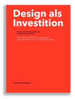 Design als Investition von Leuenberger,  Katharina, Vetter,  Peter