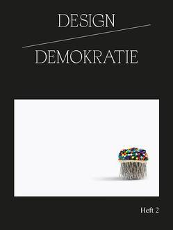 Design / Demokratie von Hochschule der Bildenden Künste Saar