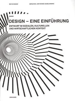 Design – eine Einführung von Schneider,  Beat
