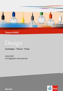 Design. Grundlagen – Theorie – Praxis