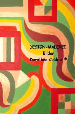 Design-Malerei von Colditz,  Dorothee
