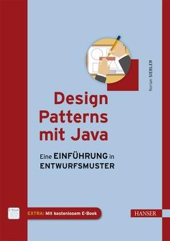 Design Patterns mit Java von Siebler,  Florian