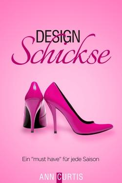 Design Schickse von Curtis,  Ann