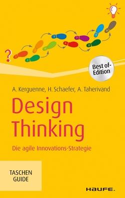 Design Thinking von Kerguenne,  Annie, Schaefer,  Hedi, Taherivand,  Abraham