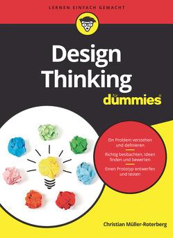 Design Thinking für Dummies von Müller-Roterberg,  Christian