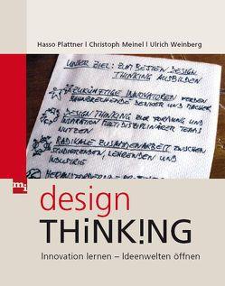Design-Thinking von Meinel,  Christoph, Plattner,  Hasso, Weinberg,  Ulrich