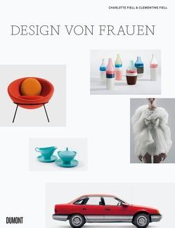 Design von Frauen von Fiell,  Charlotte, Fiell,  Clementine