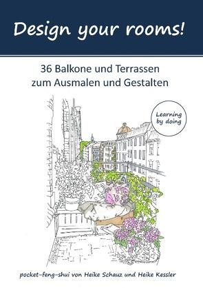 Design your rooms von Kessler,  Heike, Schauz,  Heike