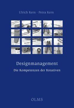 Designmanagement – die Kompetenzen der Kreativen von Kern,  Petra, Kern,  Ulrich
