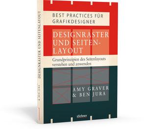 Designraster und Seitenlayout – Grundprinzipien des Seitenlayouts verstehen und anwenden von Graver,  Amy, Jura,  Ben