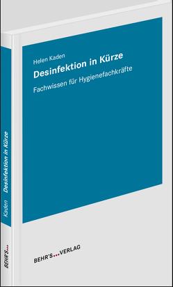 Desinfektion in Kürze von Kaden,  Helen