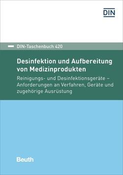 Desinfektion und Aufbereitung von Medizinprodukten
