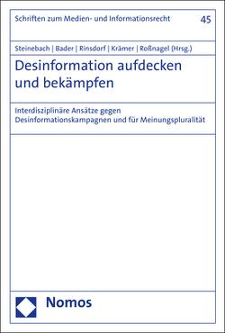 Desinformation aufdecken und bekämpfen von Bader,  Katarina, Krämer,  Nicole, Rinsdorf,  Lars, Roßnagel ,  Alexander, Steinebach,  Martin