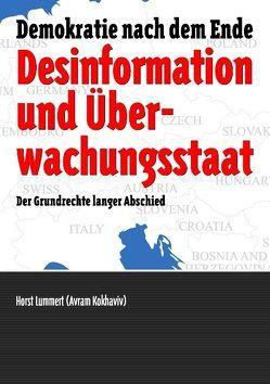 Desinformation und Überwachungsstaat von Becker,  Alexander, Lummert,  Horst