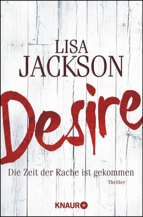 Desire. Die Zeit der Rache ist gekommen von Jackson,  Lisa, Lake-Zapp,  Kristina
