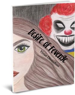 Desire of revenge – Es ist der Hass, der mich am Leben hält von Dörrenhaus,  Vivian