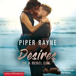 Desires of a Rebel Girl (Baileys-Serie 6) von Agnew,  Cherokee Moon, Macht,  Sven, Rayne,  Piper, Wallace,  Emilia