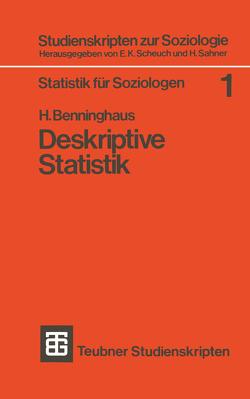 Deskriptive Statistik von Benninghaus,  Hans
