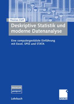 Deskriptive Statistik und moderne Datenanalyse von Cleff,  Thomas