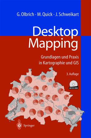 Desktop Mapping von Olbrich,  Gerold, Quick,  Michael, Schweikart,  Jürgen