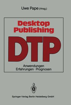 Desktop Publishing von Pape,  Uwe