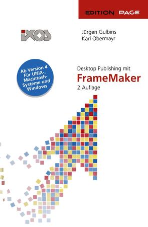 Desktop Publishing mit FrameMaker von Gulbins,  Jürgen, Obermayr,  Karl